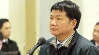 Bị cáo Đinh La Thăng mong được qua đời trong vòng tay người thân