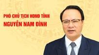 [Infographics]: Chân dung tân Phó Chủ tịch HĐND tỉnh Nghệ An Nguyễn Nam Đình