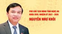 [Infographics]: Chân dung tân Phó Chủ tịch HĐND tỉnh Nghệ An Nguyễn Như Khôi