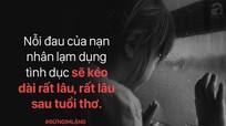 Xâm hại tình dục trẻ em: Nâng nhận thức cộng đồng, trang bị kỹ năng cho trẻ