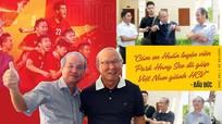 Ông Park và chữ 'duyên', 'tình' với bóng đá Việt Nam