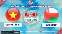 TRỰC TIẾP: U23 Việt Nam vs U23 Oman