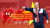 """Dấu ấn HLV Park Hang Seo sau 1 năm """"bén duyên"""" với bóng đá Việt Nam"""