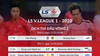 Lịch thi đấu vòng 2 V.League 2020: Tâm điểm sân Vinh và Hàng Đẫy