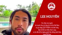 Lee Nguyễn tiết lộ lý do chọn CLB TP. HCM; HLV Park Hang-seo nói gì về kết quả trận 'nội chiến' U22 với ĐTQG?