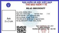 Từ ngày 1/4 BHXH Việt Nam sẽ cấp thẻ BHYT mẫu mới trên toàn quốc