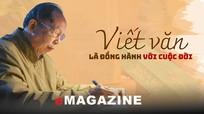 Nhà văn Nguyễn Thế Quang: 'Viết văn là đồng hành với cuộc đời'
