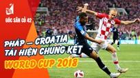 Pháp-Croatia tái hiện chung kết World Cup 2018; Cầu thủ nữ Việt Nam gia nhập Bồ Đào Nha