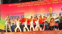 Giao lưu ca múa nhạc chào mừng kỷ niệm 122 năm Ngày sinh Chủ tịch Hồ Chí Minh