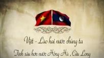 """Phim tài liệu """"Tình Việt Lào"""" được đánh giá cao"""