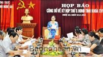 Họp báo công bố về kỳ họp thứ 5 - HĐND tỉnh khóa XVI