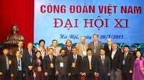 Các tổ chức quốc tế đề cao vai trò Công đoàn Việt Nam