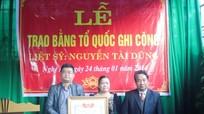 Trao Bằng Tổ quốc ghi công cho liệt sỹ Nguyễn Tài Dũng