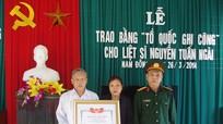 Trao Bằng Tổ quốc ghi công cho Liệt sĩ Nguyễn Tuấn Ngãi