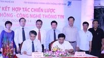 Ký kết thỏa thuận chiến lược phát triển Viễn thông - CNTT