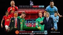 Derby thành Manchester: Quyết chiến vì danh dự