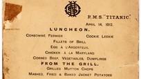 Tờ thực đơn bữa trưa cuối cùng trên tàu Titanic có giá 88.000 USD