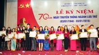 Kỷ niệm 70 năm Ngày truyền thống ngành Văn thư - lưu trữ