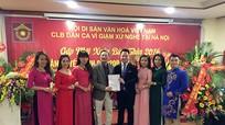 CLB dân ca ví giặm Xứ Nghệ tại Hà Nội được công nhận hội viên chính thức của Hội di sản văn hóa Việt Nam