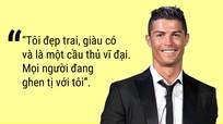 Những phát ngôn gây sốc của Ronaldo