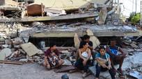 Ecuador: Động đất là thảm kịch tồi tệ nhất trong 60 năm qua