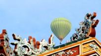 Bỏ tiền triệu du ngoạn Huế bằng khinh khí cầu