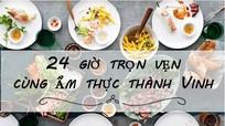 24 giờ cùng với ẩm thực thành Vinh