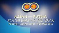 Hội nghị thượng đỉnh ASEAN - Nga: Hướng tới lợi ích chung