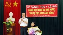"""Thanh Chương: Trao tặng và truy tặng danh hiệu """"Bà mẹ Việt Nam anh hùng"""""""