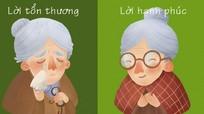Đừng làm cha mẹ buồn vì những lời nói khó nghe