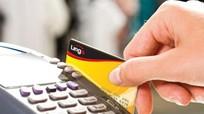 Mỗi người dân Việt Nam đang sử dụng nhiều hơn 1 thẻ ngân hàng