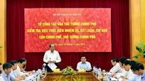 Tổ công tác của Thủ tướng nêu đích danh cơ quan chậm trễ công việc
