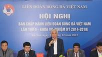 Ai có thể làm Chủ tịch Liên đoàn bóng đá Việt Nam?
