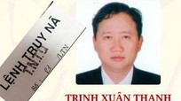 Bộ công an truy nã quốc tế Trịnh Xuân Thanh