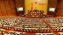 Quốc hội sẽ xem xét thông qua 4 dự án luật và một số nghị quyết