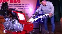 Hỗ trợ 'hai lúa' chế tạo máy nông nghiệp