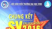 Chung kết 'SV Đại học Vinh 2016' sẽ diễn ra vào tối nay (16/11)