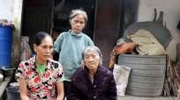 Gia cảnh của mẹ già 99 tuổi, hai con mù loà, bệnh tật