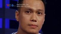 Cuộc đời đẫm nước mắt của Việt Anh 'Người phán xử'