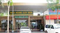 Nhà hàng Cây Dừa (thị xã Thái Hòa) vi phạm vệ sinh an toàn thực phẩm