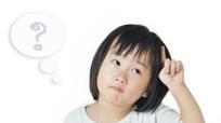 Cách trả lời 11 câu hỏi hóc búa của trẻ