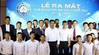 Đội Bà Rịa - Vũng Tàu 'phiên bản SLNA' thăng hạng Nhì