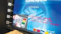 Chiêu lừa đảo mới của tội phạm thẻ ngân hàng