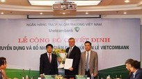 Vietcombank lần đầu tiên tuyển người nước ngoài vào bộ máy lãnh đạo