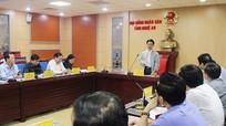 Hội đồng nhân dân tỉnh sẽ xem xét 26 nghị quyết quan trọng