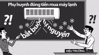 6 khoản Bộ Giáo dục không cho Ban đại diện cha mẹ học sinh thu