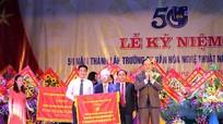 Trường Cao đẳng Văn hóa Nghệ Thuật Nghệ An kỷ niệm 50 năm thành lập