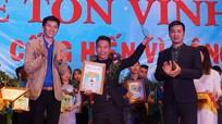 Chàng trai Nghệ An duy nhất nhận giải thưởng Tuổi trẻ cống hiến vì cộng đồng
