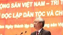 Thường trực Ban Bí thư Trần Quốc Vượng: Ôn lại kho sử vàng, khẳng định thành tựu vĩ đại của Đảng