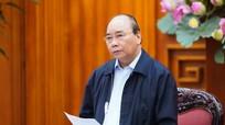 Thủ tướng Nguyễn Xuân Phúc ban hành chỉ thị thực hiện đợt cao điểm chống dịch Covid-19